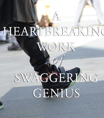 aheartbreakingworkofswaggeringgenius
